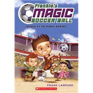 Frankie's Magic Soccer Ball #2: Frankie vs. The Rowdy Romans by Lampard, Frank, 9780545666145