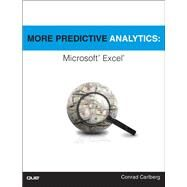 More Predictive Analytics Microsoft Excel by Carlberg, Conrad, 9780789756145