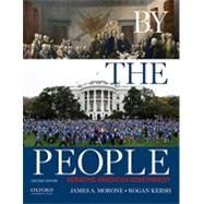 By the People Debating American Government by Morone, James A.; Kersh, Rogan, 9780190216146