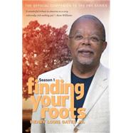 Finding Your Roots: The Official Companion to the Pbs Series by Gates, Henry Louis; Altshuler, David, 9781469626147