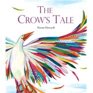 The Crow's Tale by Howarth, Naomi, 9781847806147