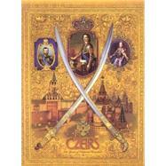 Czars: 400 Years of Imperial Grandeur by Levykin, A. K., 9781882516148