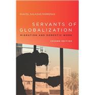 Servants of Globalization by Parrenas, Rhacel Salazar, 9780804796149