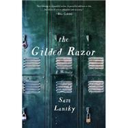 The Gilded Razor A Memoir by Lansky, Sam, 9781476776149