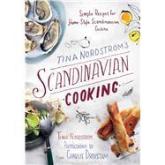 Tina Nordström's Scandinavian Cooking by Nordström , Tina, 9781510706149