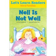 Let's Learn Readers: Nell Is Not Well by Teaching Resources, Scholastic, 9780545686150