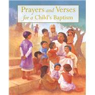 Prayers and Verses for a Child's Baptism by Piper, Sophie; Williams, Sophy, 9780745976150