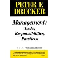 Management : Tasks, Responsibilities, Practices by Drucker, Peter F., 9780887306150