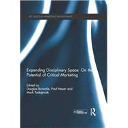 Expanding Disciplinary Space: On the Potential of Critical Marketing by Brownlie; Douglas, 9780415816151