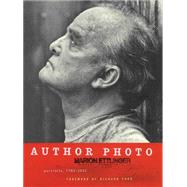Author Photo: Portraits, 1983-2002 by Ettlinger, Marion; Ford, Richard, 9781451656152