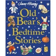 Old Bear's Bedtime Stories by Hissey, Jane, 9781910706152