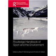 Routledge Handbook of Sport and the Environment by McCullough; Brian, 9781138666153