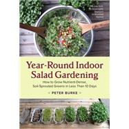 Year-Round Indoor Salad Gardening by Burke, Peter, 9781603586153