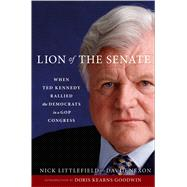 Lion of the Senate by Littlefield, Nick; Nexon, David, 9781476796154
