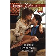 Un amor envenenado (A POISONED LOVE) by Gates, Olivia, 9780373516155