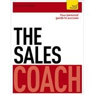 The Sales Coach by White, Richard, 9781444796155