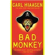 Bad Monkey by Hiaasen, Carl, 9780446556156