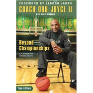 Beyond Championships by Joyce, Dru, II; Morrow, Chris (CON); James, LeBron, 9780310746157