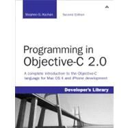 Programming in Objective-C 2.0 by Kochan, Stephen G., 9780321566157