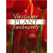 Vascular Plant Taxonomy by MURRELL, ZACK E, 9780757576157