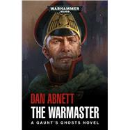 The Warmaster by Abnett, Dan, 9781784966157