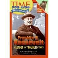 Franklin D. Roosevelt by Time for Kids Magazine, 9780060576158