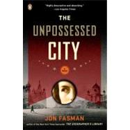 The Unpossessed City by Fasman, Jon (Author), 9780143116158