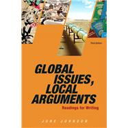 Global Issues, Local Arguments by Johnson, June, 9780205886159