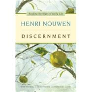 Discernment by Nouwen, Henri J. M.; Christensen, Michael J.; Laird, Rebecca J., 9780061686160