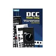 DCC Made Easy : Digital Command Control for Your Model Railroad by Strang, Lionel, 9780890246160