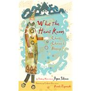 What the Heart Knows by Sidman, Joyce; Zagarenski, Pamela, 9780544106161