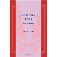 Northern Girls by Sheng, Keyi, 9780670076161