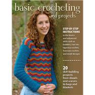 Basic Crocheting and Projects by Silverman, Sharon Hernes, 9780811716161