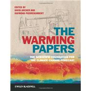 The Warming Papers The Scientific Foundation for the Climate Change Forecast
