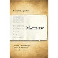 Matthew by Quarles, Charles L; Köstenberger, Andreas J.; Yarbrough, Robert W., 9781433676161