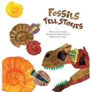 Fossils Tell Stories by Kim, Yu-ri; Lee, Hyeon-joo; Cowley, Joy, 9781925186161