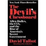 The Devil's Chessboard by Talbot, David, 9780062276162
