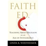 Faith Ed by WERTHEIMER, LINDA K., 9780807086162