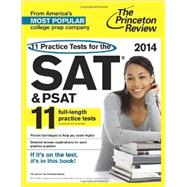 11 Practice Tests for the SAT and PSAT, 2014 Edition by PRINCETON REVIEW, 9780307946164
