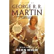 Wild Cards II: Aces High by Martin, George R. R.; Trust, Wild Cards, 9780765326164