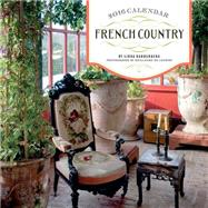 French Country 2016 Wall Calendar by Dannenberg, Linda; de Laubier, Guillaume, 9781419716164