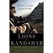 Lions of Kandahar by BRADLEY, RUSTYMAURER, KEVIN, 9780553386165