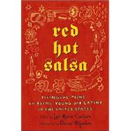 Red Hot Salsa : Bilingual Poems on Being Young and Latino in the United States by Carlson, 9780805076165