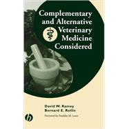Complementary and Alternative Veterinary Medicine Considered by Ramey, David W.; Rollin, Bernard E., 9780813826165