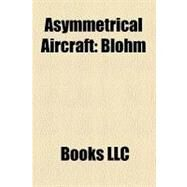 Asymmetrical Aircraft by , 9781158586165