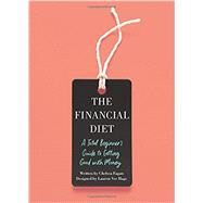 The Financial Diet by Fagan, Chelsea; Ver Hage, Lauren (CON), 9781250176165