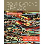 Foundations of Music, Enhanced (with Premium Website Printed Access Code) by Nelson, Robert; Christensen, Carl J., 9781285446165
