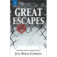 Great Escapes by Cummings, Judy Dodge, 9781619306165