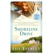 Shoreline Drive A Sanctuary Island Novel by Everett, Lily, 9781250096166
