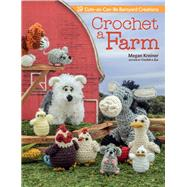 Crochet a Farm by Kreiner, Megan, 9781604686166
